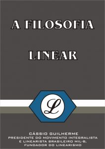 A Filosofia Linear - Cássio Guilherme Silveira