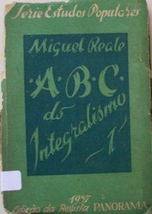 ABC DO INTEGRALISMO - MIGUEL REALE