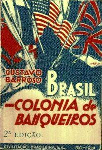 RASIL, COLONIA DE BANQUEIROS - GUSTAVO BARROSO
